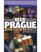 Good Beer Guide Prague & the Czech Republic - Evan Rail