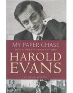 My Paper Chase - EVANS, HAROLD