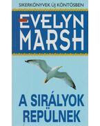 A sirályok repülnek - Evelyn Marsh