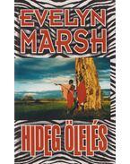 Hideg ölelés - Evelyn Marsh