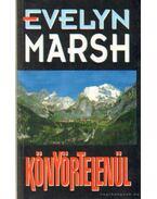 Könyörtelenül - Evelyn Marsh