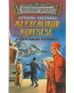 Az Excalibur keresése - Anthony Sheenard