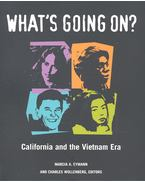 What's Going On? - California and the Vietnam Era - EYMANN, MARCIA A, - WOLLENBERG, CHARLES (editor)