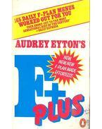 Audrey Eyton's F-Plus - EYTON, AUDREY