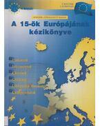 A 15-ök Európájának kézikönyve - F. Boucher, J. Echkenazi