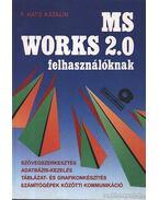 MS Works 2.0 felhasználóknak - F. Ható Katalin