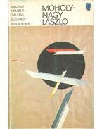 Moholy-Nagy László kiállítása - F. Mihály Ida