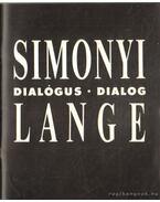 Simonyi Emő - Tomas Lange: Dialógus - Fabényi Júlia, Néray Katalin, Barbara Sietz