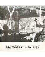 Meghívó Ujváry Lajos festőművész kiállításának megnyitására (dedikált) - Fábián Gyula