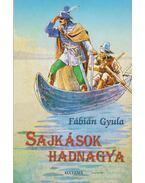 Sajkások hadnagya - Fábián Gyula