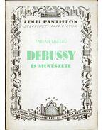 Debussy és művészete - Fábián László