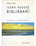 Isten hozott a Bibliában - Fabian Vogt