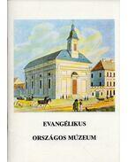 Evangélikus Országos Múzeum - Fabiny Tibor dr.