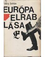 Európa elrablása - Fábry Zoltán