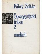 Fábry Zoltán összegyűjtött írásai 2. - Fábry Zoltán