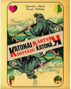 Katonai kártyák - Kártyázó katonák - Facsar Mihály, Jánoska Antal