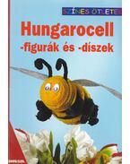 Hungarocell - figurák és - díszek 2005/125. - Fajd Krisztina, Kispál Zsuzsanna , Somogyi Márta, Vincze Eszter