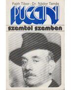 Puccini - Fajth Tibor, Nádor Tamás