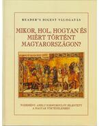 Mikor, hol, hogyan és miért történt Magyarországon? - Falcsik Mária, Száray Miklós