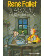 La soupe au choux - Fallet, René