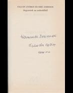 Jegyzetek az esőerdőből. (Dedikált.) - Faludy György, Eric Johnson