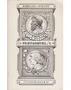 Pantagruel I. - Faludy György, Rabelais, Francois
