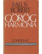 Görög harmónia - Falus Róbert