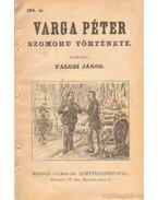 Varga Péter szomoru története 104. sz. - Falusi János