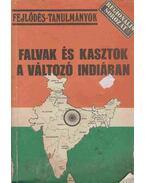 Falvak és kasztok a változó Indiában