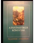 A fantasztikus könyvtár - Foucault, Michel