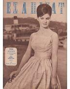 Ez a divat 1962. 15. évfolyam 7. szám - Faragó Ilona