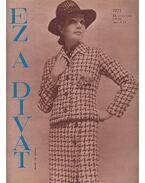 Ez a divat 1971. 24. évfolyam 1. szám - Faragó Ilona