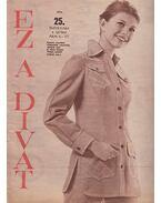 Ez a divat 1972. 25. évfolyam 6. szám - Faragó Ilona