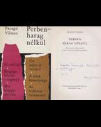 Perben - harag nélkül (dedikált) - Faragó Vilmos