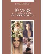 10 vers a nőkről - Farkas András