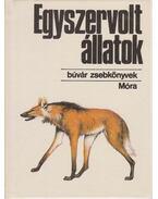 Egyszervolt állatok - Farkas Henrik