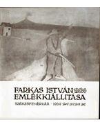 Farkas István emlékkiállítása - Bajkay Éva