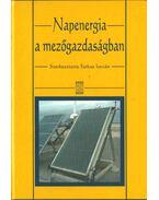 Napenergia a mezőgazdaságban - Farkas István