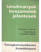 Életszínvonalunk - Farkas Katalin, Pataki Judit