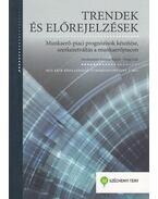 Trendek és előrejelzések - Fazekas Károly, Varga Júlia