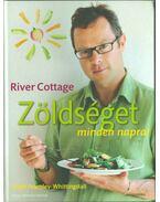River Cottage - Zöldséget minden napra! - FEARNLEY-WHITTINGSTALL, HUGH
