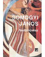 Somogyi János festőművész - Fecske András
