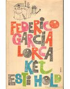 Két esti hold - Federico Garcia Lorca