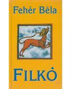 Filkó - Fehér Béla