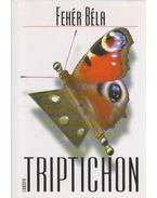 Triptichon - Fehér Béla
