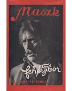 Maszk - Fehér Tibor, Méreiné Wellesz Ella