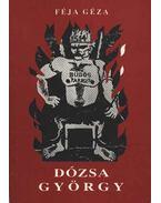 Dózsa György - Féja Géza