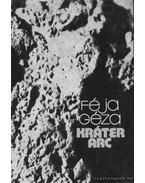 Kráter arc - Féja Géza