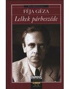 Lelkek párbeszéde (dedikált) - Féja Géza