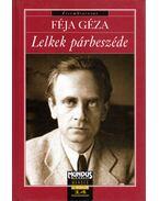Lelkek párbeszéde - Féja Géza